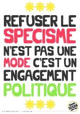 Pancarte slogan - Refuser le spécisme n'est pas une mode, c'est un engagement politique - Florence Dellerie