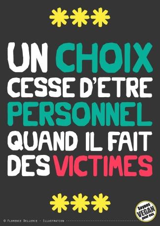 Pancarte slogan - Un choix cesse d'être personnel quand il fait des victimes - Florence Dellerie