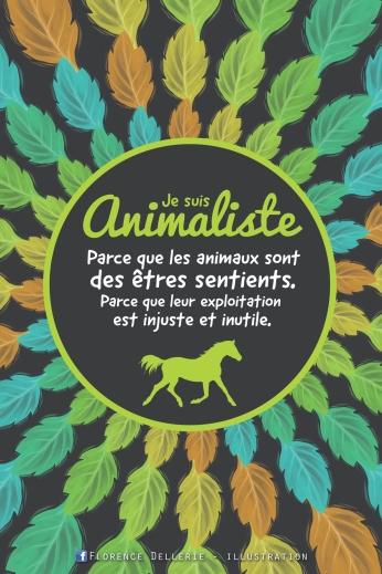 Illustration animaliste - Je suis animaliste - Florence Dellerie